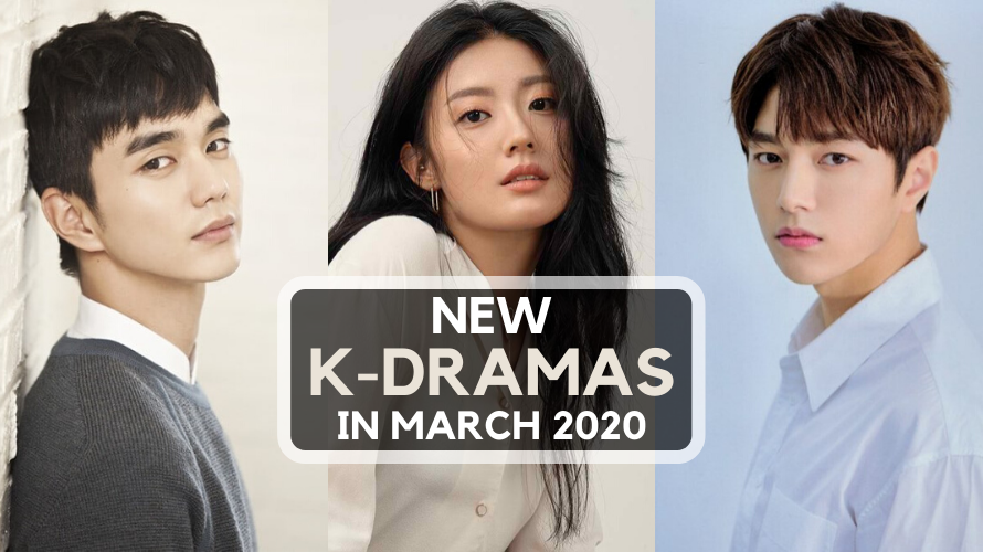 13 New Korean Dramas To Watch In March 2020